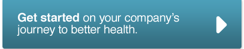 Get started on your company's journey to better health.